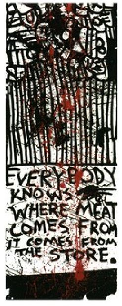 """Everybody Knows Where Meat Comes From, It Comes from  the Store"" Keith Haring, 1978"