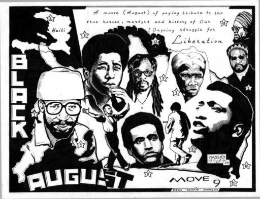 """""""Black August"""" – Art: Kevin """"Rashid"""" Johnson, 1859887, Clements Unit, 9601 Spur 591, Amarillo TX 79107"""